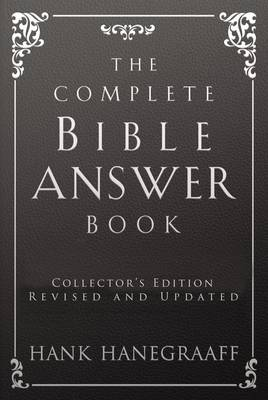 The Complete Bible Answer Book - Answer Book Series (Hardback)