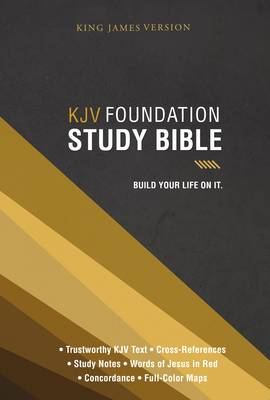 KJV, Foundation Study Bible, Hardcover: Holy Bible, King James Version (Hardback)