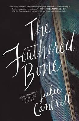 The Feathered Bone (Paperback)