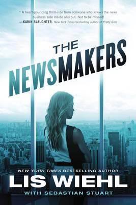 The Newsmakers - A Newsmakers Novel 1 (Hardback)
