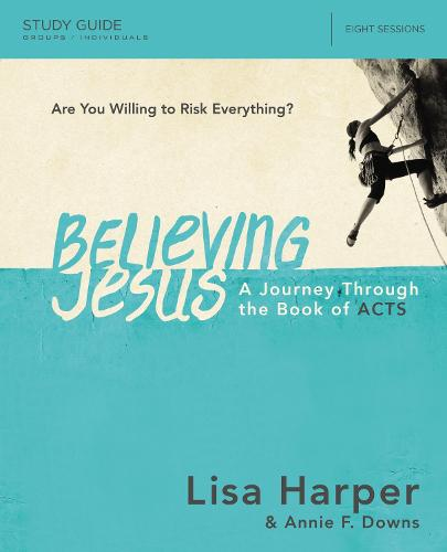 Believing Jesus Study Guide: A Journey Through the Book of Acts (Paperback)
