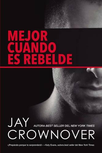 Mejor Cuando Es Rebelde (Paperback)