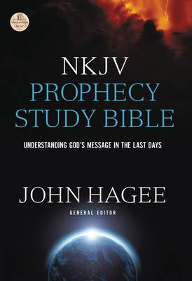 NKJV, Prophecy Study Bible, Hardcover, Red Letter Edition: Understanding God's Message in the Last Days (Hardback)