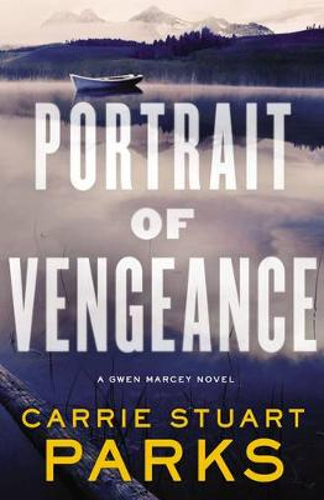Portrait of Vengeance - A Gwen Marcey Novel 4 (Paperback)