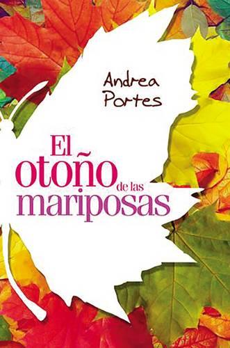Oto o de Las Mariposas: Fall of Butterflies (Spanish Edition) (Paperback)