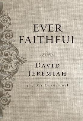 Ever Faithful: A 365-Day Devotional (Hardback)