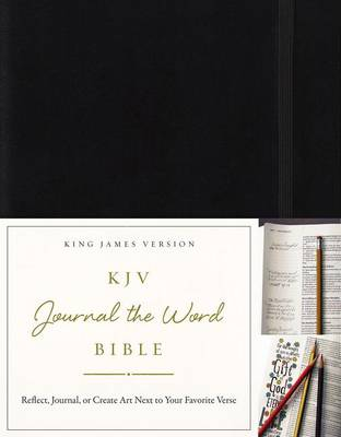 KJV, Journal the Word Bible, Hardcover, Black, Red Letter Edition: Reflect, Journal, or Create Art Next to Your Favorite Verses (Hardback)