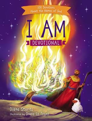 I Am Devotional: 100 Devotions About the Names of God (Hardback)