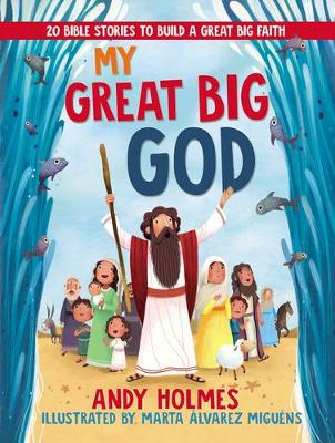 My Great Big God: 20 Bible Stories to Build a Great Big Faith (Board book)