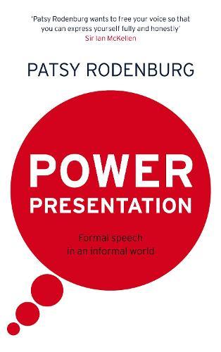 Power Presentation: Formal Speech in an Informal World (Paperback)