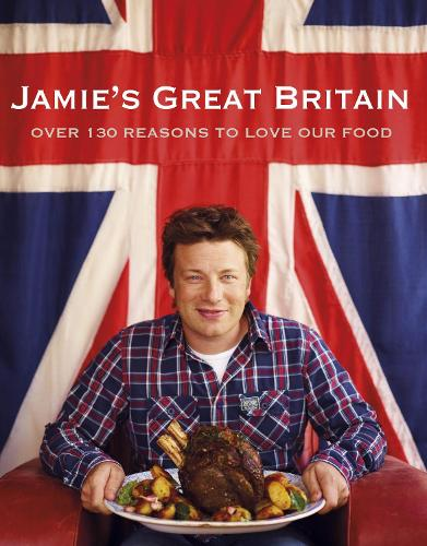 Jamie's Great Britain (Hardback)