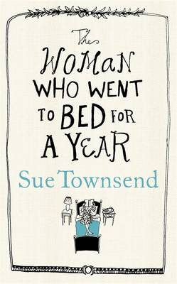 The Woman Who Went to Bed for a Year (Hardback)