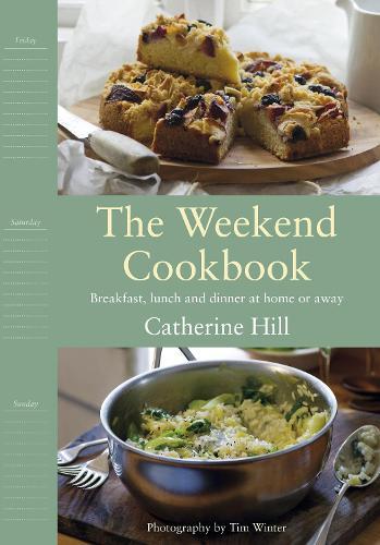 The Weekend Cookbook (Hardback)