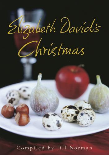 Elizabeth David's Christmas (Hardback)