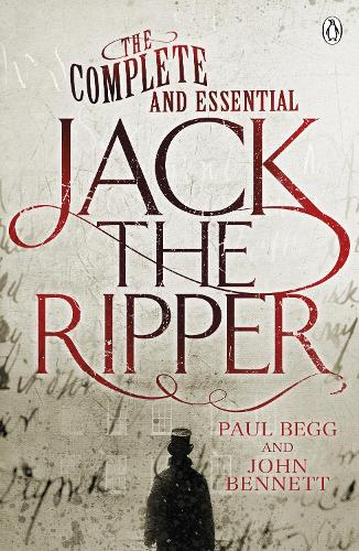 The Complete and Essential Jack the Ripper (Paperback)
