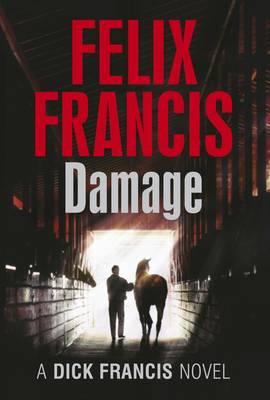 Damage - Francis Thriller (Hardback)