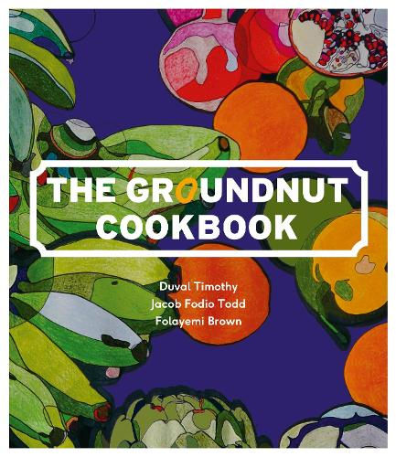 The Groundnut Cookbook (Hardback)