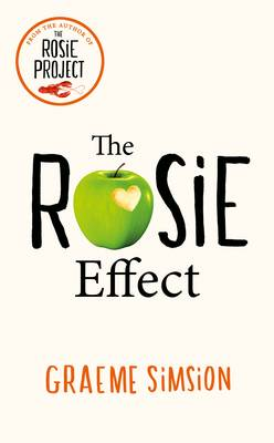 The Rosie Effect: Don Tillman No. 2 (Hardback)