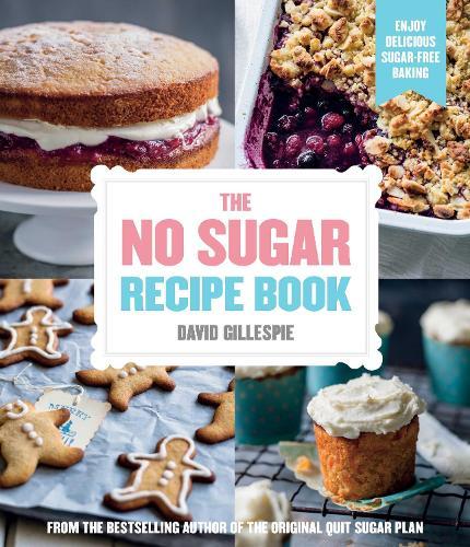 The No Sugar Recipe Book (Paperback)