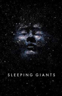 Sleeping Giants: Themis Files Book 1 - Themis Files (Hardback)