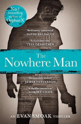 The Nowhere Man - An Orphan X Thriller (Hardback)