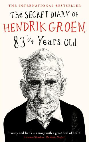 The Secret Diary of Hendrik Groen, 831/4 Years Old (Hardback)