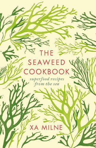 The Seaweed Cookbook (Hardback)