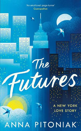 The Futures: A New York love story (Hardback)