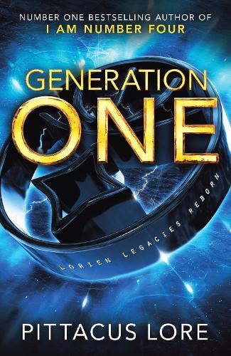 Generation One: Lorien Legacies Reborn - Lorien Legacies Reborn (Hardback)
