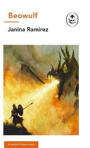 Beowulf: A Ladybird Expert Book - The Ladybird Expert Series (Hardback)