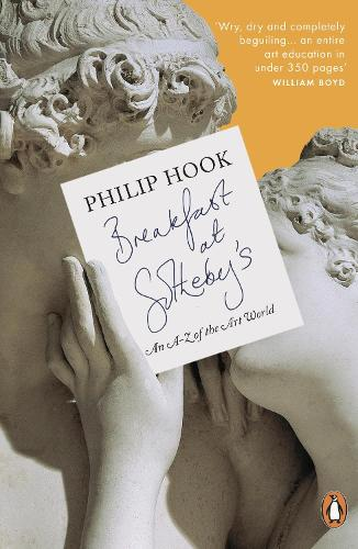 Breakfast at Sotheby's: An A-Z of the Art World (Paperback)