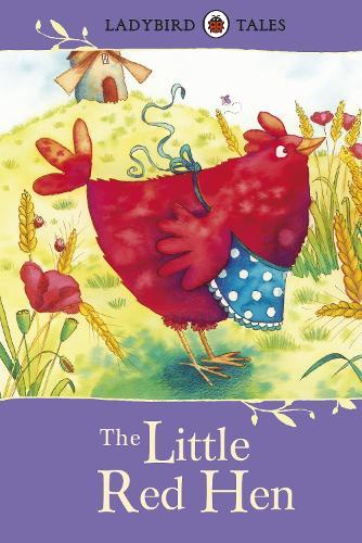 Ladybird Tales: The Little Red Hen (Hardback)