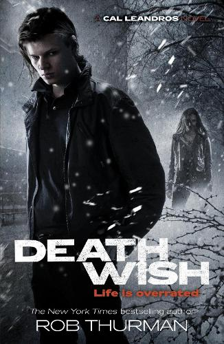 Deathwish: Cal Leandros Book 4 - A Cal Leandros Novel (Paperback)