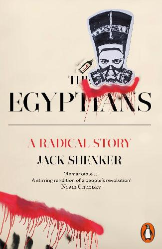 The Egyptians: A Radical Story (Paperback)