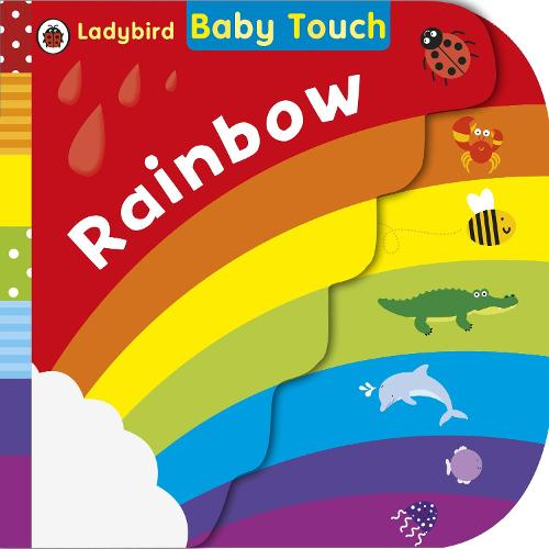 Baby Touch: Rainbow (Board book)