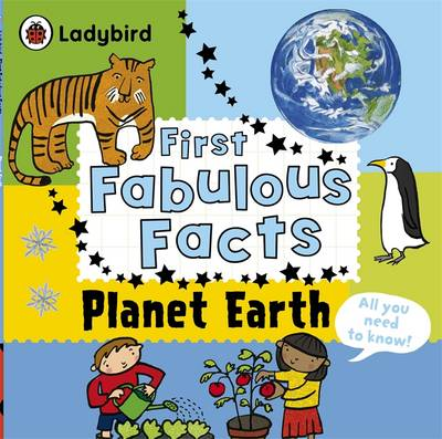 Planet Earth: Ladybird First Fabulous Facts (Paperback)