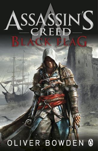 Black Flag: Assassin's Creed Book 6 - Assassin's Creed (Paperback)