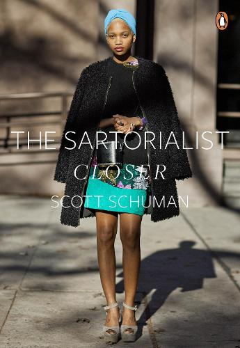 The Sartorialist: Closer (The Sartorialist Volume 2) - The Sartorialist (Paperback)