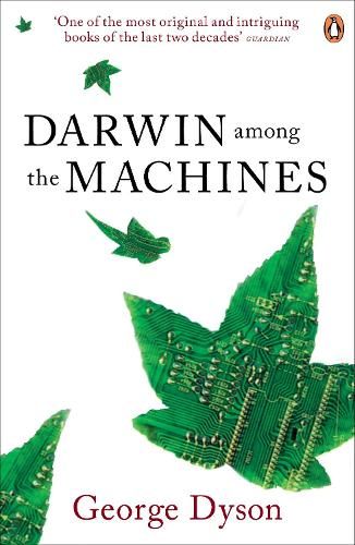 Darwin Among the Machines (Paperback)