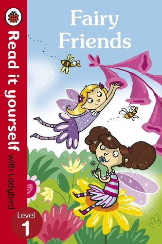 Fairy Friends - Read it yourself with Ladybird: Level 1 - Read It Yourself (Paperback)
