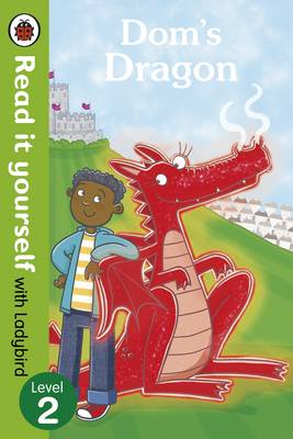 Dom's Dragon - Read it Yourself with Ladybird: Level 2 (Paperback)