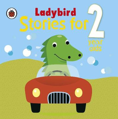 Ladybird Stories for 2 Year Olds (Hardback)