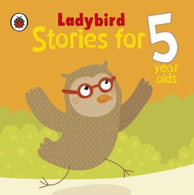Ladybird Stories for 5 Year Olds (Hardback)
