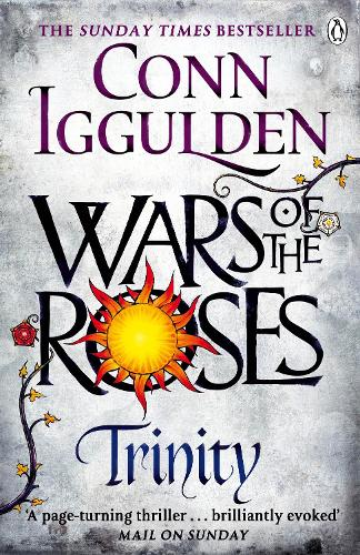 Wars of the Roses: Trinity: Book 2 - The Wars of the Roses (Paperback)