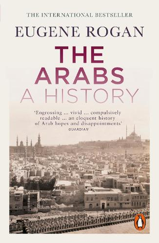 The Arabs: A History - Second Edition (Paperback)