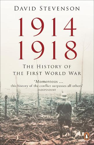 1914-1918: The History of the First World War (Paperback)