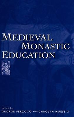 Medieval Monastic Education (Hardback)