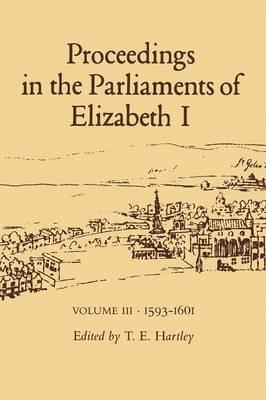 Proceedings in the Parliaments of Elizabeth I: 1585-89 v.2 (Hardback)