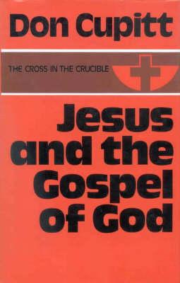 Jesus and the Gospel of God (Hardback)