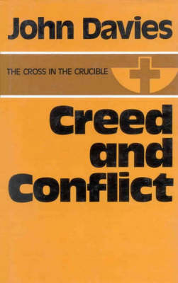 Creed and Conflict (Hardback)